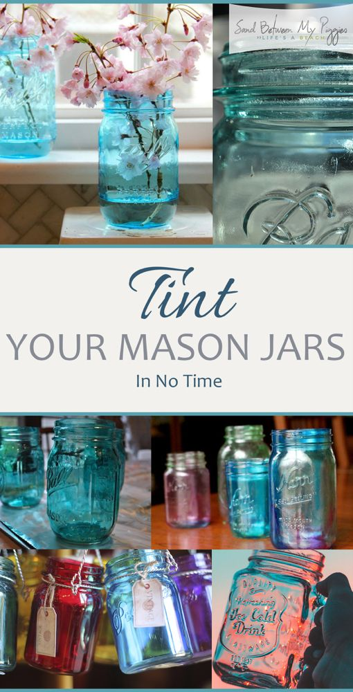 Tint Your Mason Jars In No Time | Sand Between My Piggies- Beach Vacations and Travel - all things Beach