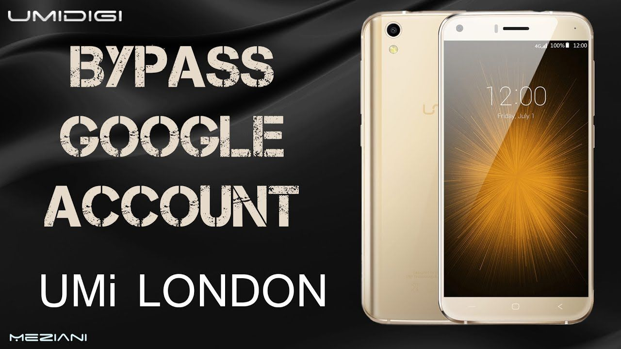 Bypass Google Account UMi LONDON Android 6 0 Remove FRP