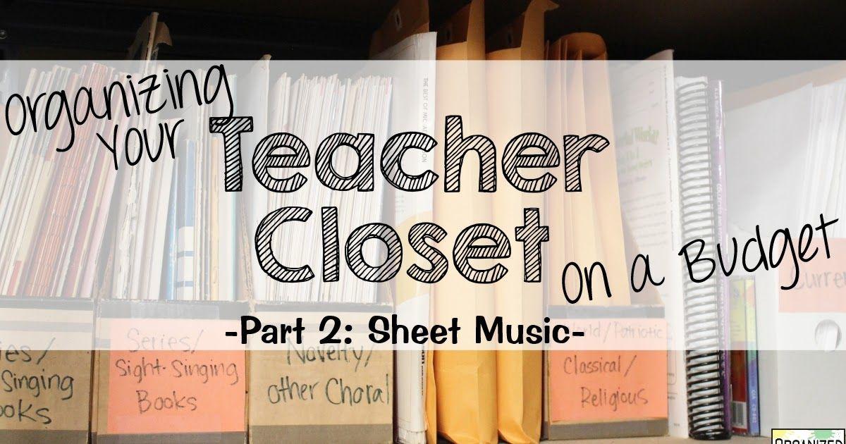 Organizing Your Teacher Closet On a Budget (part 2: sheet music ...