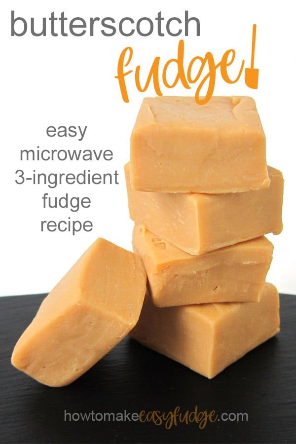 Homemade Butterscotch Fudge is so easy to make in the microwave using just 3 ingredients. Recipe at HowToMakeEasyFudge.com. #easyfudge #fudgerecipes #butterscotchfudge #candy #christmascandy #homemadesweets