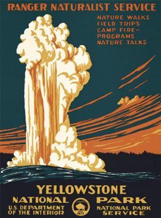 Art We Have Wpa National Parks Poster Yellowstone National Park Geyser Wpa National Park Posters Vintage National Park Posters National Park Posters