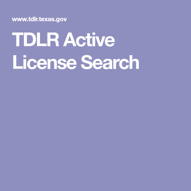 tdlr active license search | information | pinterest