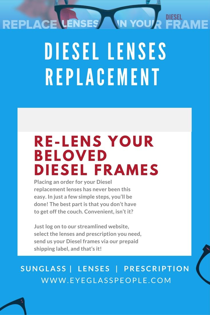 Placing an order for your Diesel replacement lenses has never been ...