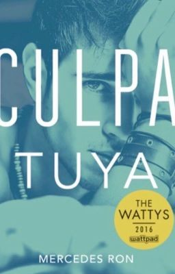 Culpa Tuya C 2 Capitulo 1 Libros Para Leer Juveniles Libros Para Leer Libros Romanticos