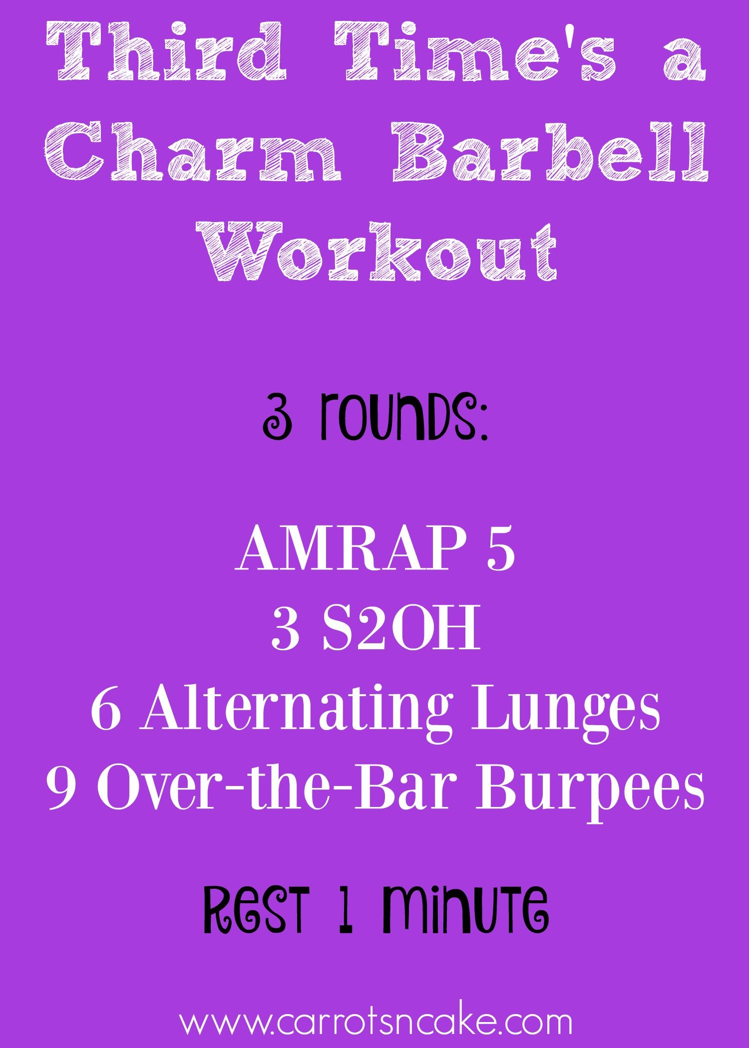 Third Time s a Charm Barbell Workout