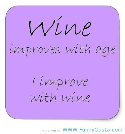 Wine improves funny quotes