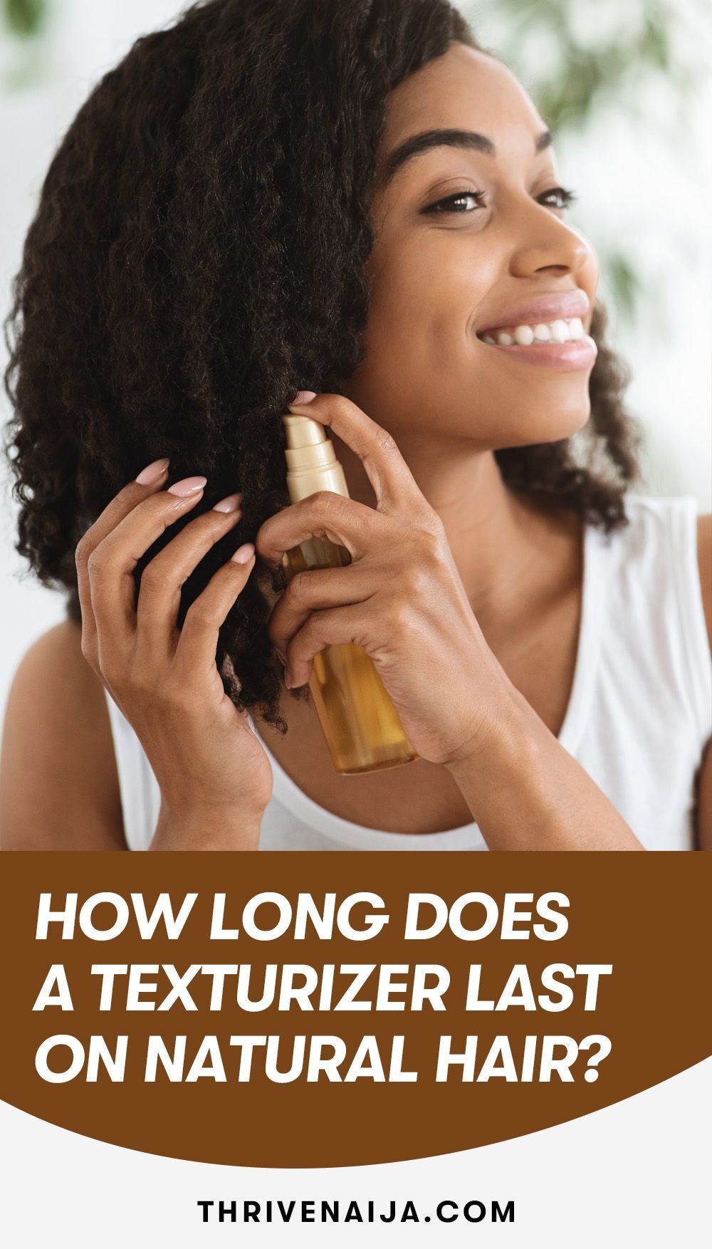 How Long Does A Texturizer Last On Natural Hair Thrivenaija In 2021 Natural Hair Styles Natural Hair Care Diy Hair Care