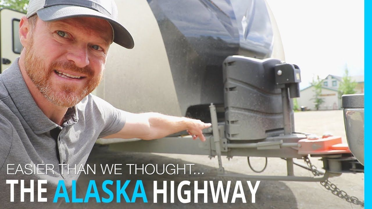 RVING THE ALASKA HIGHWAY (EASIER THAN WE THOUGHT