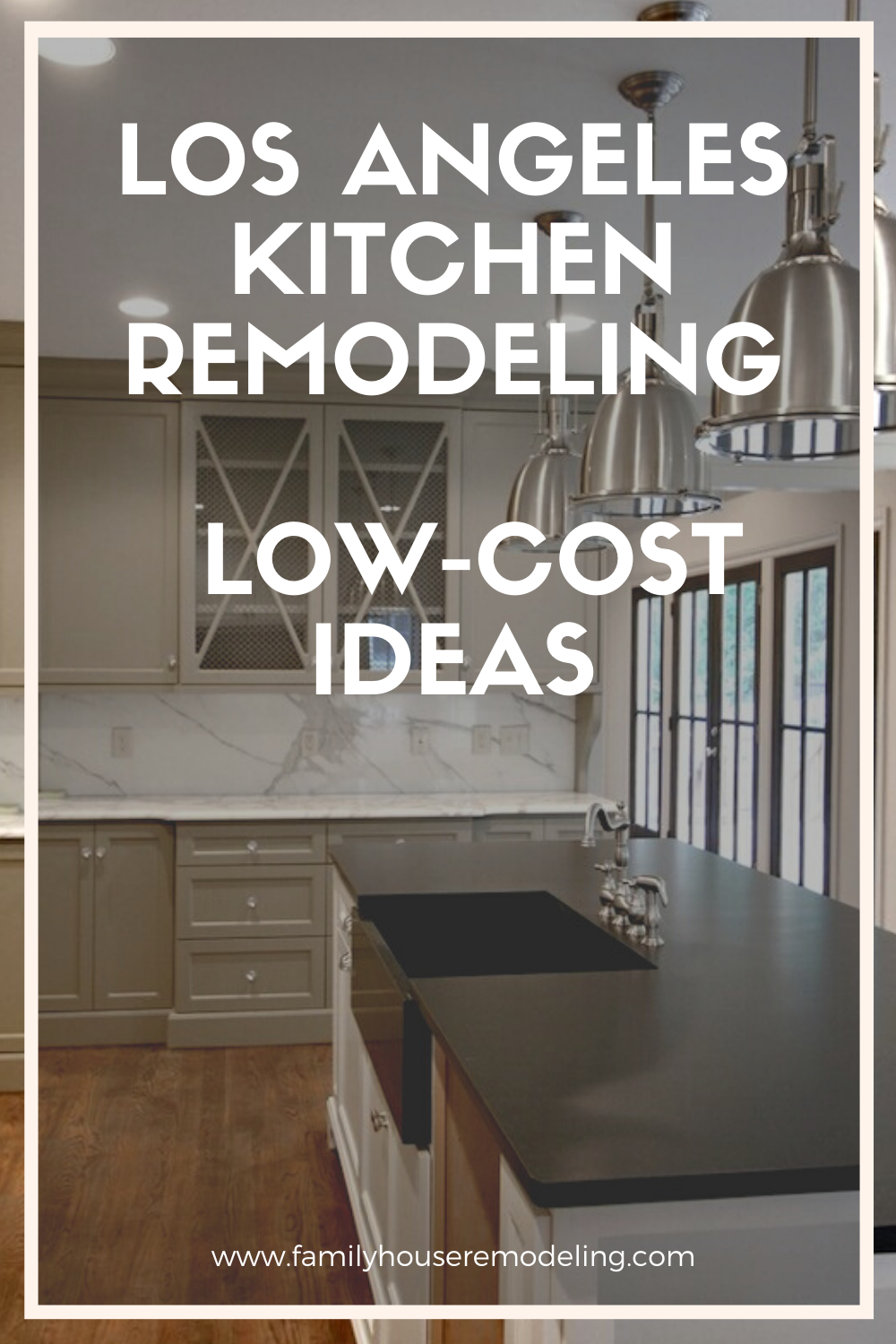 Los Angeles Kitchen Remodeling Low Cost Ideas In 2020 Kitchen Remodel Budget Kitchen Remodel Kitchen Cabinet Remodel