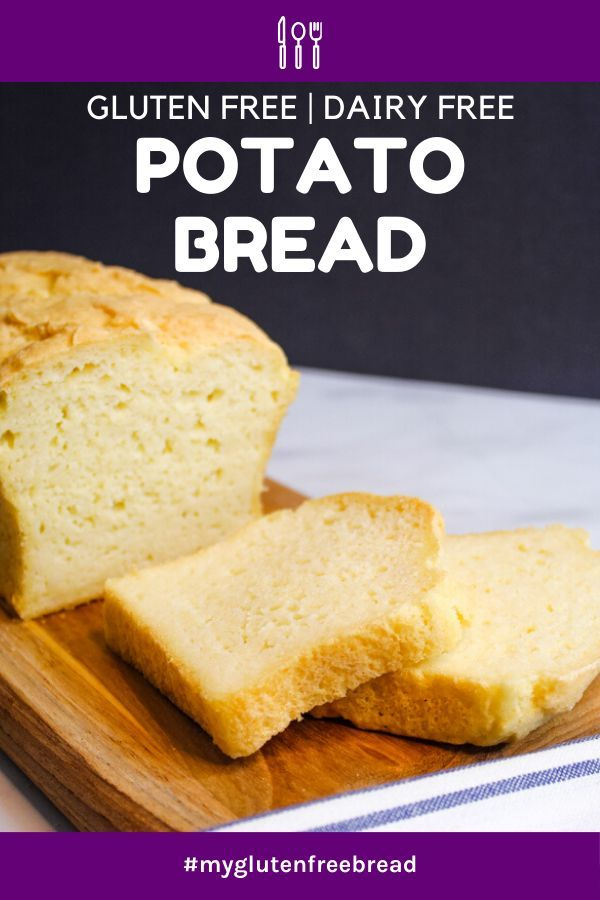 Gluten Free Potato Bread Dairy Free Sugar Free Recipe Allergy Free Recipes Foods With Gluten Gluten Free