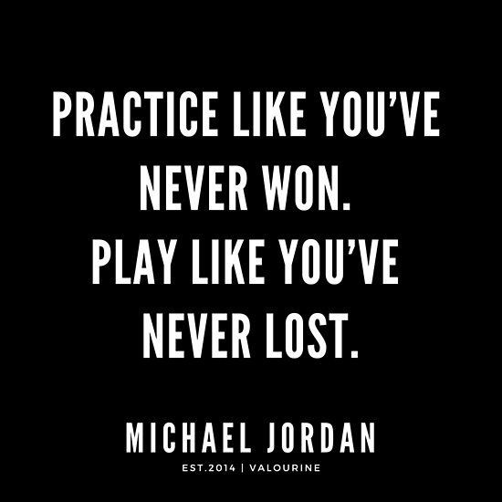 'Practice like you've never won. Play like you've never lost..  |   Michael Jordan Quotes' Poster by QuotesGalore