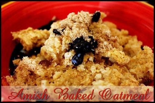 Amish Baked Oatmeal  http://www.momspantrykitchen.com/amish-baked-oatmeal.html
