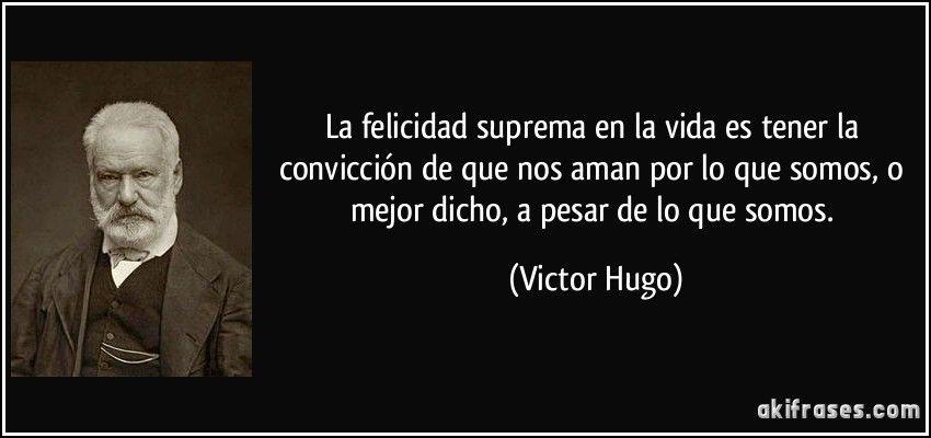 Victor Hugo Frases De Los Miserables Buscar Con Google