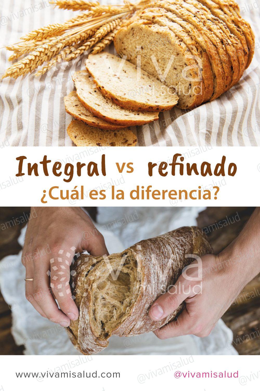 Qué Significa Que Un Alimento Sea Integral Alimentos Integrales Alimentos Alimentacion Saludable