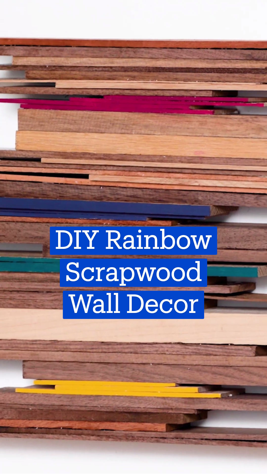 DIY Rainbow Scrapwood Wall Decor