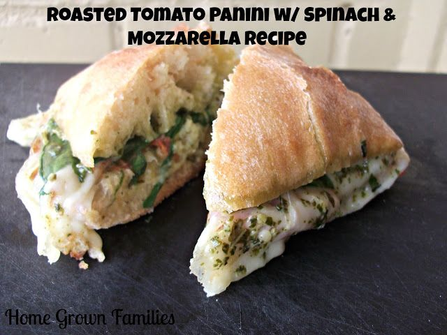 Roasted Tomato Panini w/ Spinach & Mozzarella Recipe ~ It's National Bread Month! - Home Grown Families