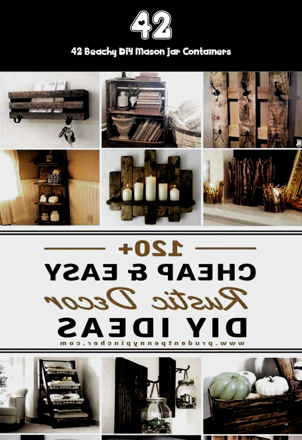 120 Cheap And Easy Diy Rustic Home Decor Ideas 120 Cheap And Easy 120 C En 2020 Decoration Rustique Idee De Decoration Decoration De Maison Rustique