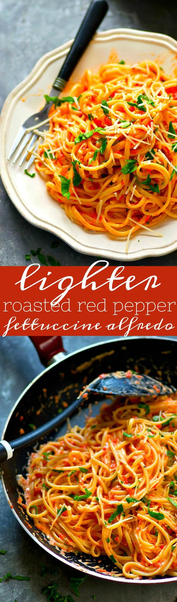 Lighter Roasted Red Pepper Fettuccine Alfredo Recipe Stuffed Peppers Pasta Dishes Best Pasta Recipes