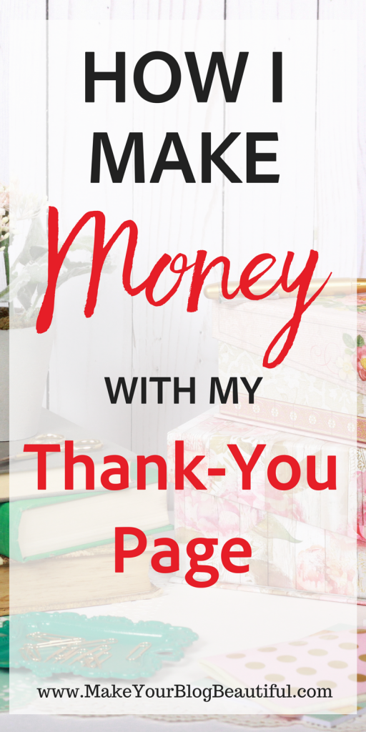 How To Make Money From Your Thank You Page  Email List Spaces