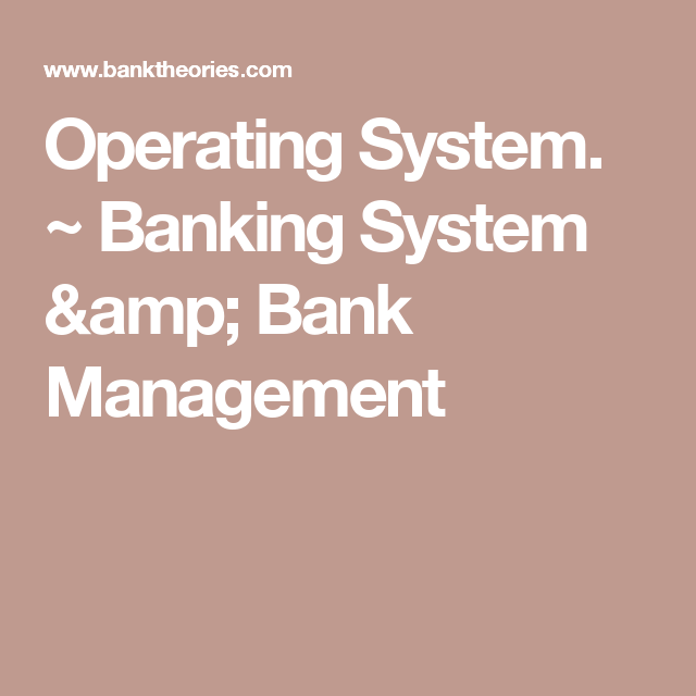 Operating system banking system bank management banking banking system bank management fandeluxe Images