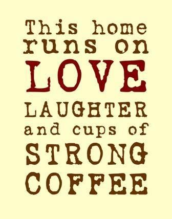 this hone quotes family quote home coffee family quotes strong
