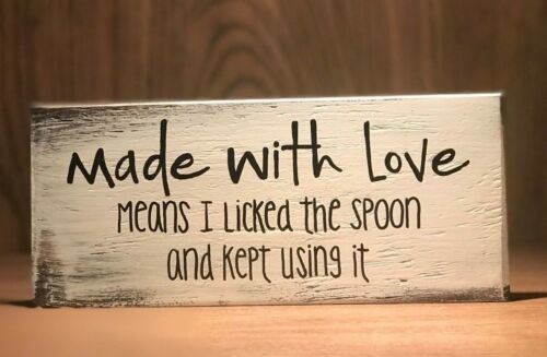 Kitchen Sign Rustic Wood Sign Small Sign Farmhouse Sign Funny Kitchen Sign 7.25 x 7.25 If I Have To Stir It It/'s Homemade Sign