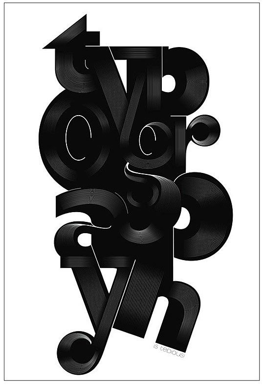 pinterest.com/fra411 #Typography is Tedious, by Derek Long.