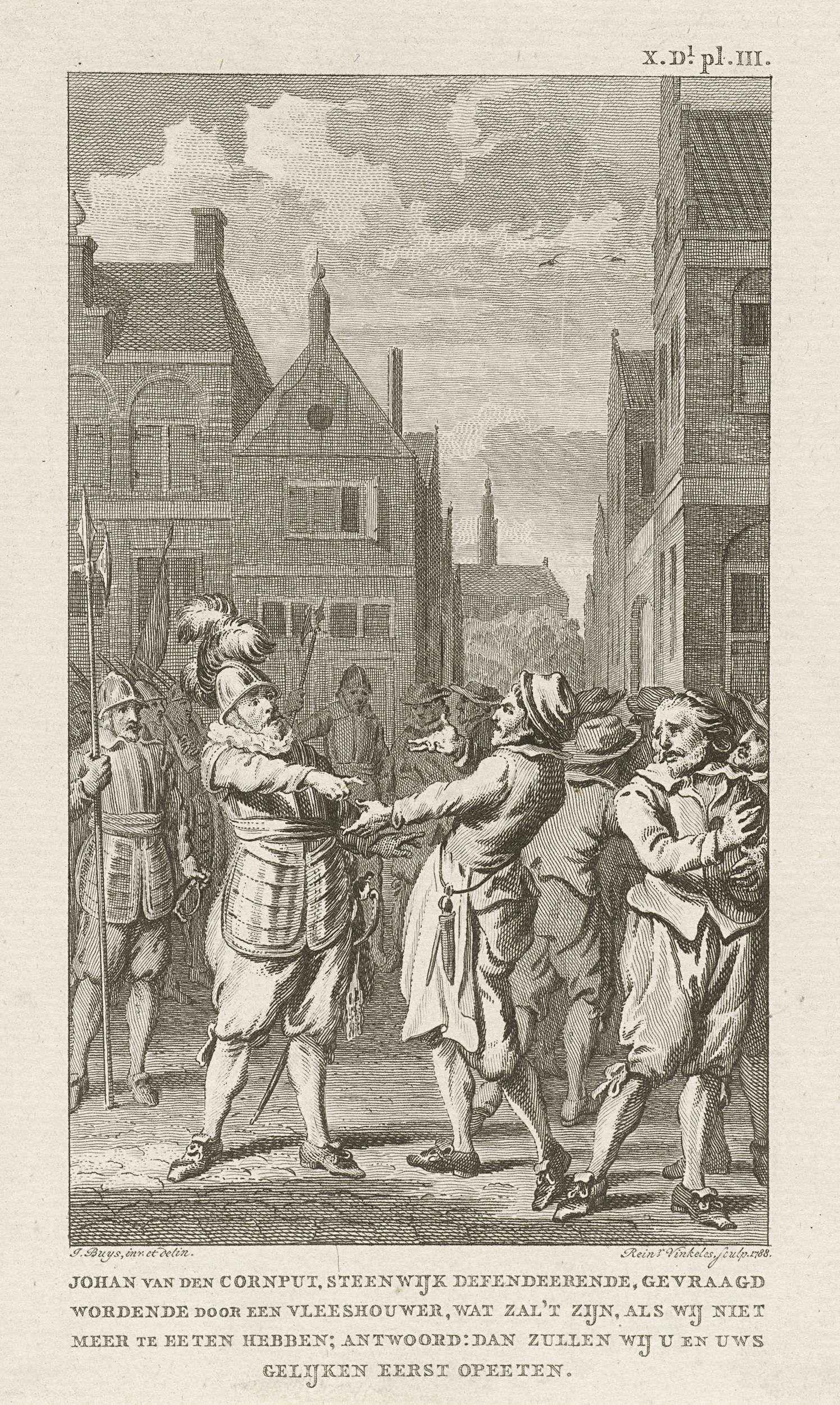 Reinier Vinkeles | Moedig antwoord van hopman Johan van den Kornput, de verdediger van Steenwijk, 1580, Reinier Vinkeles, 1788 | Hopman Johan van den Kornput, de verdediger van Steenwijk, beantwoordt de vraag van een slager over voedseltekort tijdens het beleg van Steenijk, 20 november 1580.