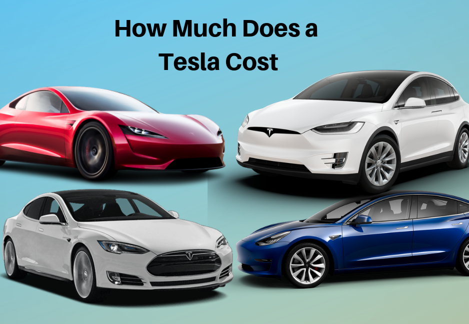 How Much Does a Tesla Cost True Cost of All Tesla Cars