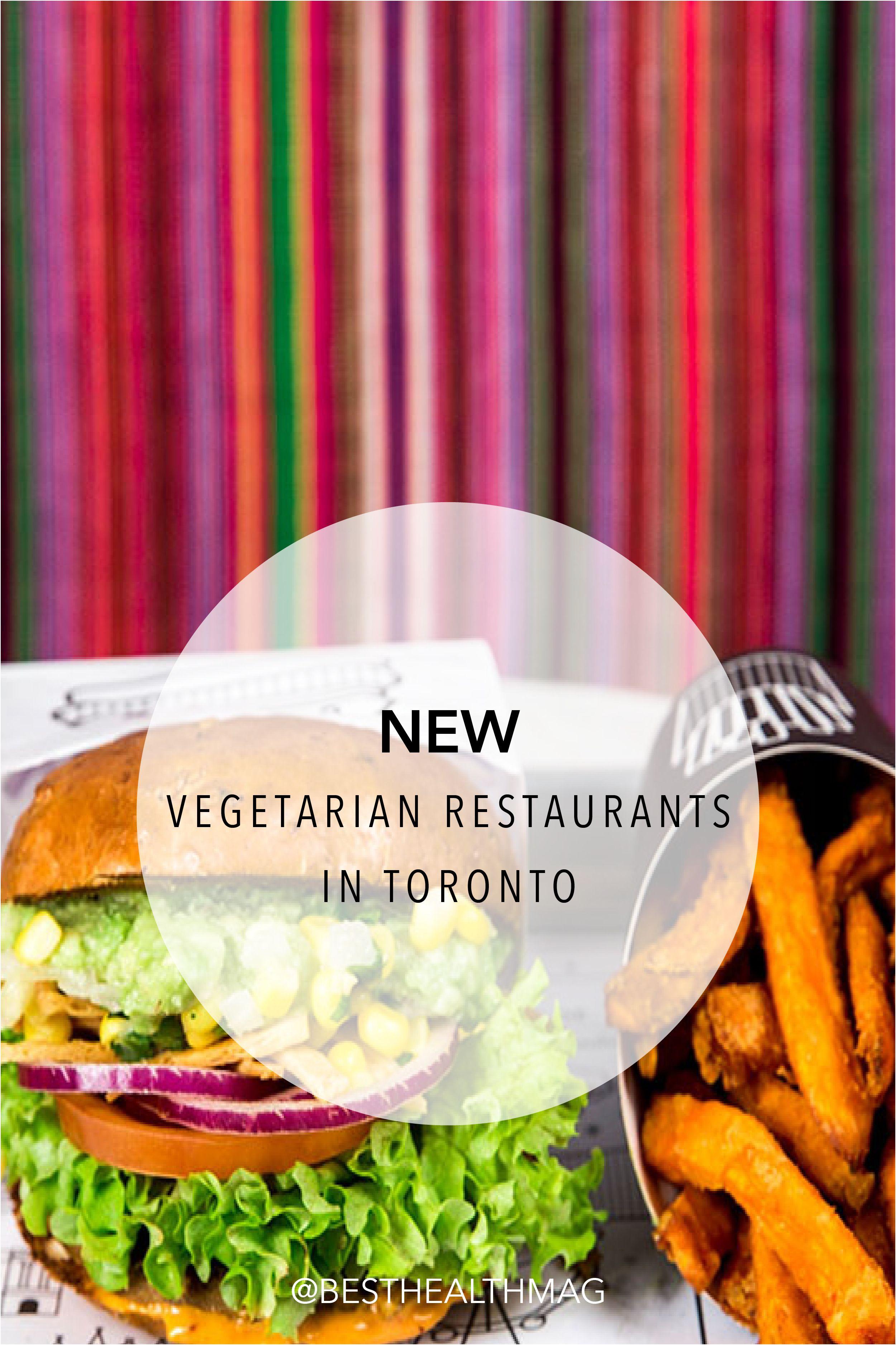 3 Amazing Vegetarian Restaurants Have Opened In Toronto In 2020 Healthy Restaurant Vegetarian Vegetarian Restaurant