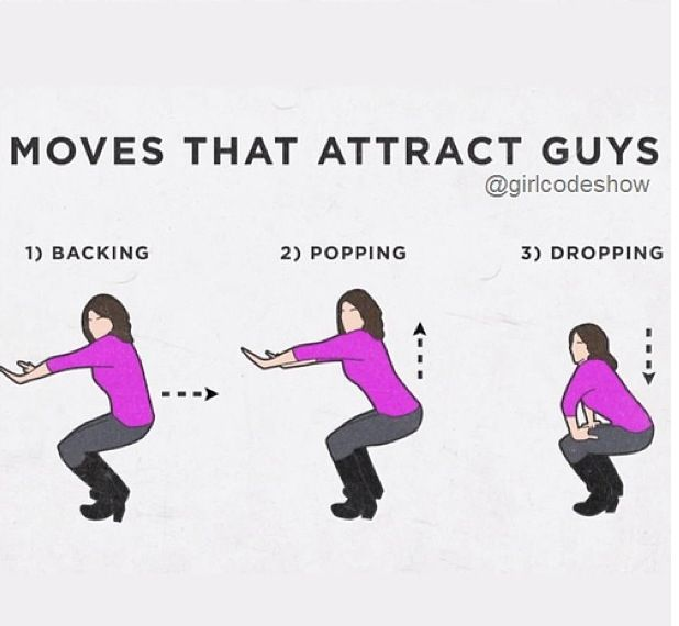Pin By Marshalls And Mimosas On Girl Code Girl Code Dance Moves Guy Code