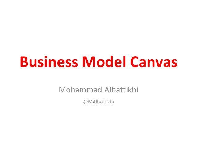 Business Model Canvas Workshop Business Model Canvas Canvas Business