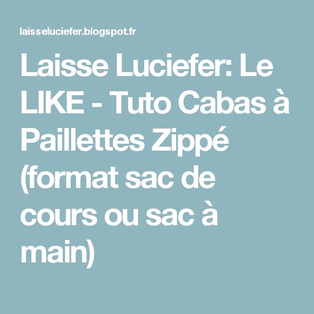 Laisse Luciefer: Le LIKE - Tuto Cabas à Paillettes Zippé (format sac de cours ou sac à main)
