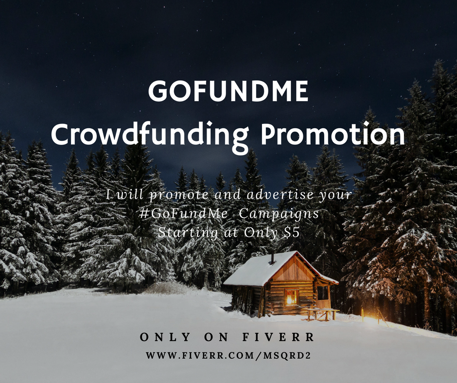 Need help getting more exposure to your GoFundMe,