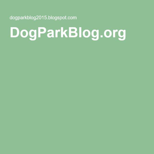 DogParkBlog.org