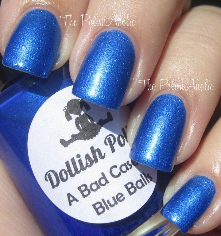Dollish Polish A Bad Case Of Blue Balls