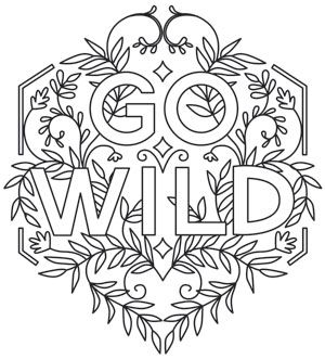Inspiring Adventure Go Wild Design Uth14238 From Urbanthreads Com Coloring Pages Inspirational Quote Coloring Pages Coloring Pages