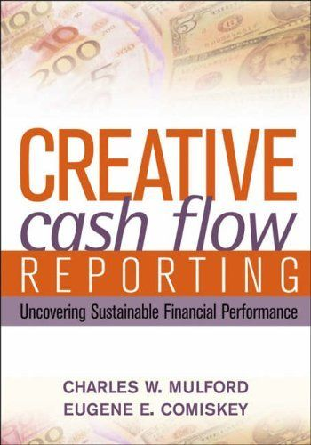 Creative Cash Flow Reporting Uncovering Sustainable Financial - cash flow statements
