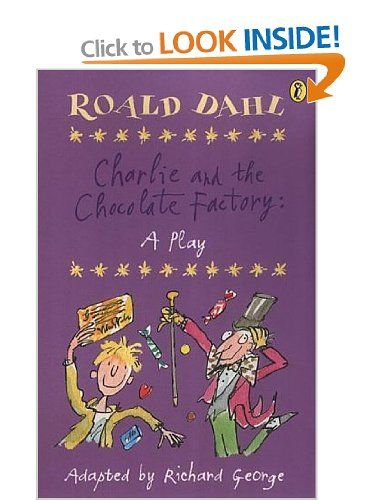 Charlie And The Chocolate Factory Play Script Richard George