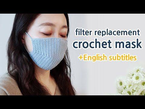 ENG) crochet mask tutorial english subtitles_filter replacement   – maske