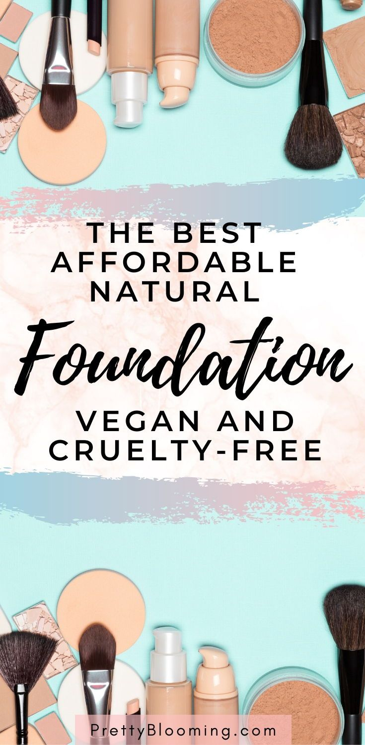 The Best Affordable NonToxic and Natural Foundation