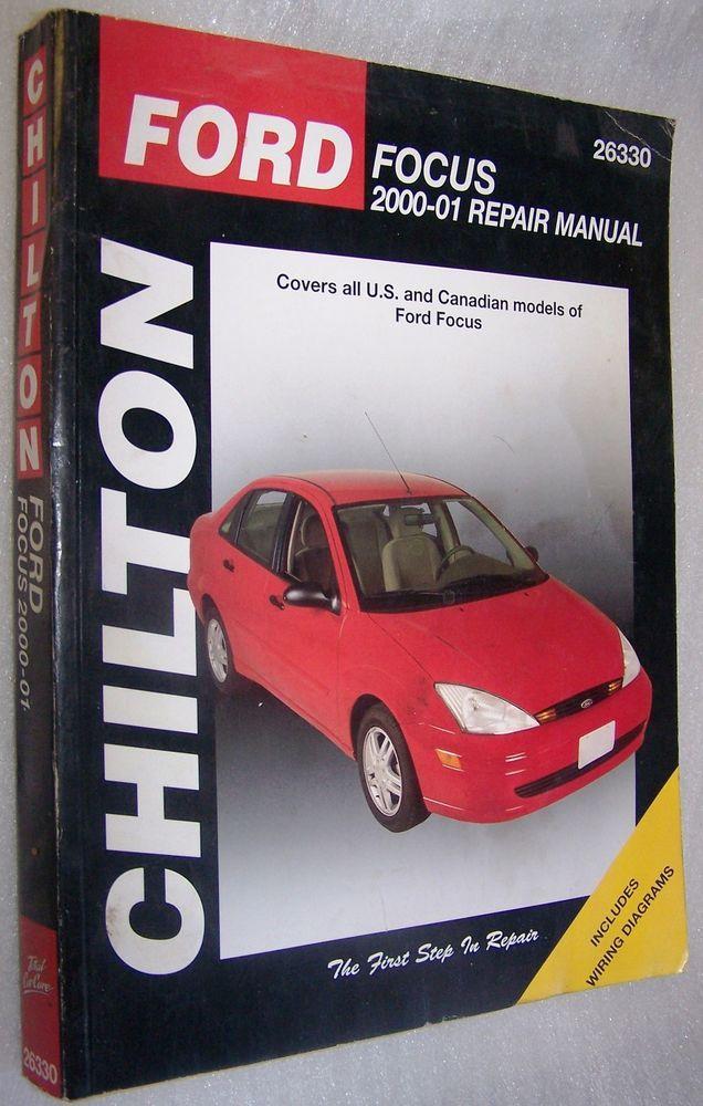 Chilton Books 26330 Repair Manual 2000 2001 Ford Focus Ford Focus Repair Manuals Chilton