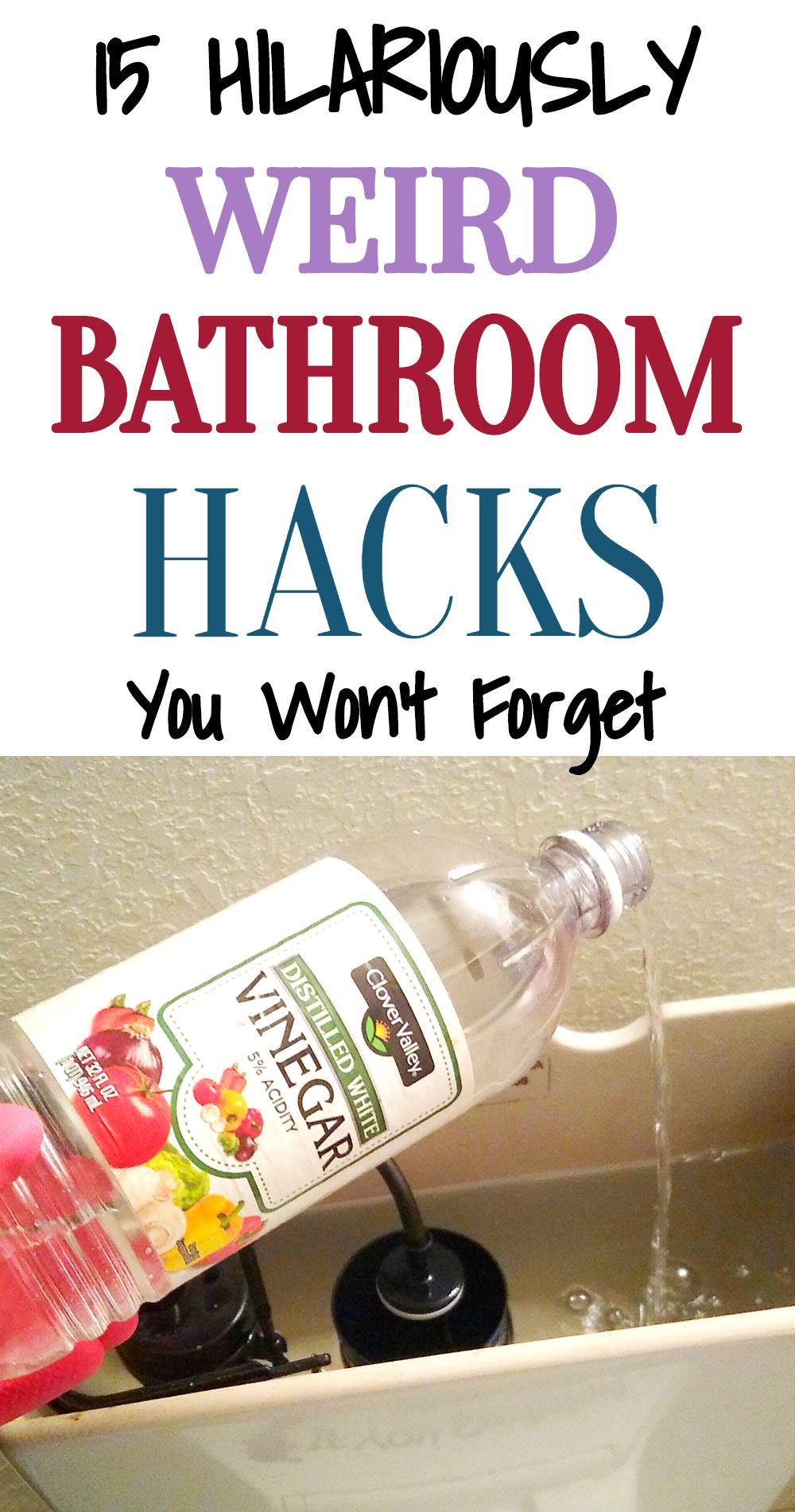 15 Weird Bathroom Hacks That Actually Works.