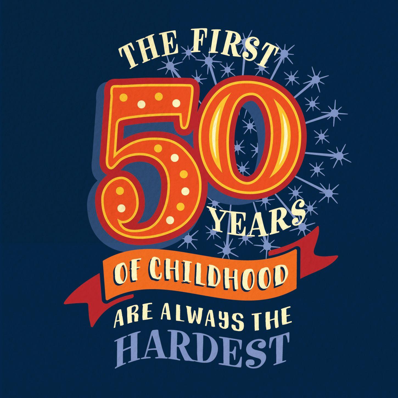 Funny 50th 'Childhood' Milestone Birthday Card in 2020