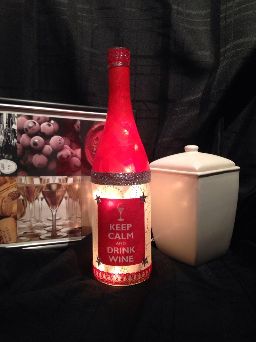 Keep Calm Drink Wine Bottle Lamp Wine Bottle Lamp Wine Bottle Keep Calm And Drink