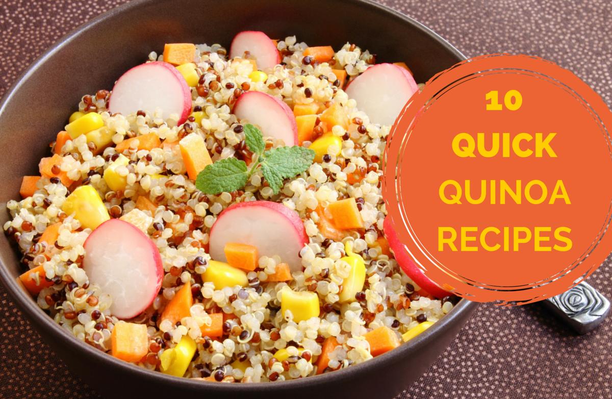 Photo of 10 Quick Quinoa Recipes