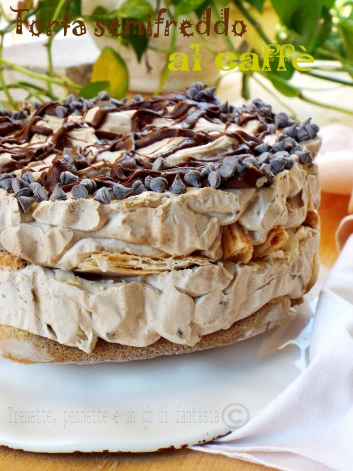 Torta semifreddo al caffè...senza uova | Recipe | Desserts ...