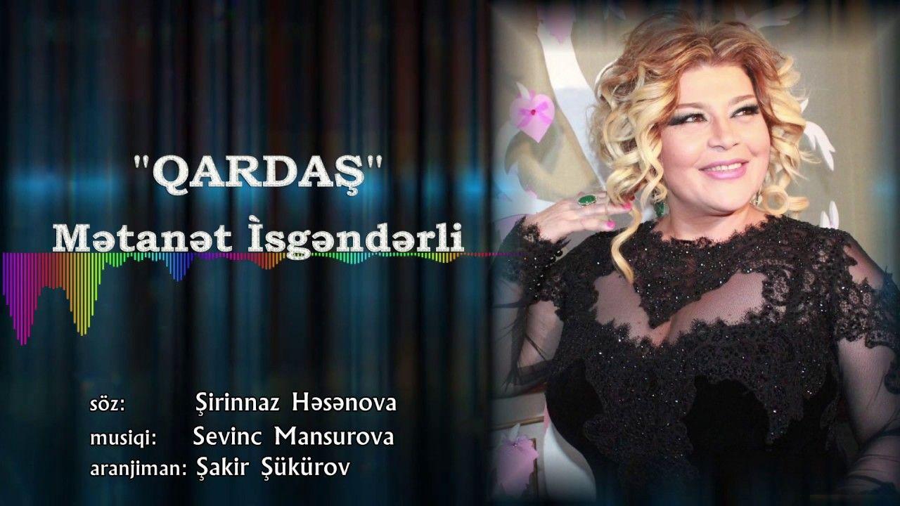 Bestekar Sevinc Mansurova Qardash Metanet Isgenderli 2017 Muzik