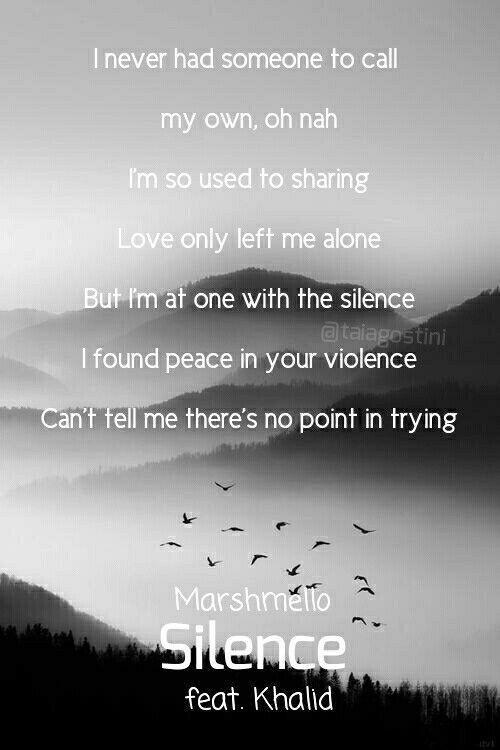 Silence Ft Khalid Marshmello Listen To The Feeling Lyrics