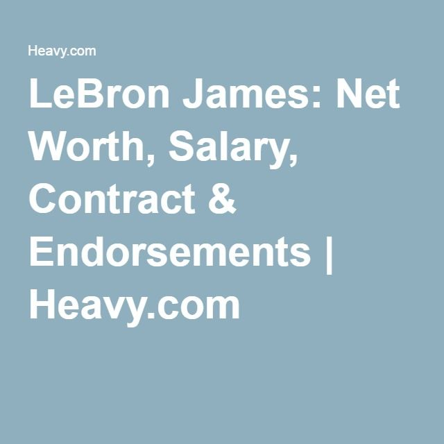 http://heysport.biz/ LeBron James: Net Worth, Salary, Contract ...